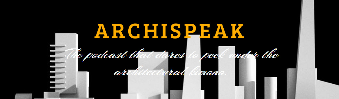 Podcast_Archispeak